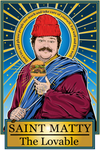 Saint Matty the Lovable Poster-Posters-Cleaverandblade.com