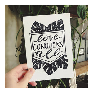 Love Conquers All - 5 x 7