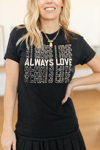 Always Love Graphic Tee in Black