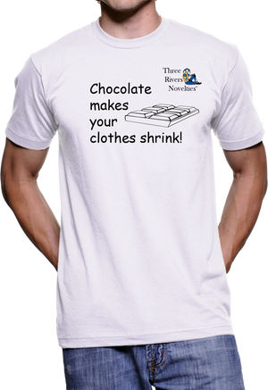 3005 - 3RN - Chocolate makes your clothes shrink