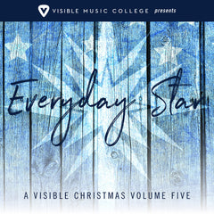 A Visible Christmas Volume Five: Everyday Star