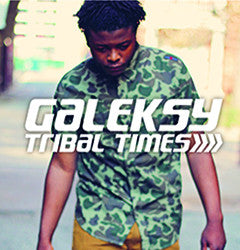 Galeksy - Tribal Times Single