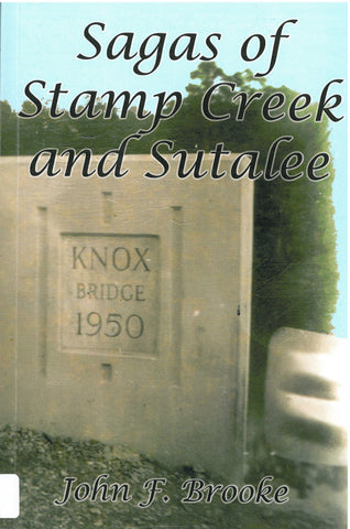 Sagas of Stamp Creek and Sutalee