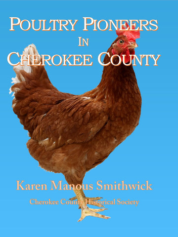 Poultry Pioneers in Cherokee County
