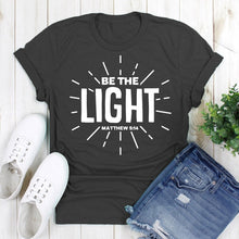 Load image into Gallery viewer, Be The Light Shirt