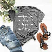 Load image into Gallery viewer, Dream Love Hope Shirt