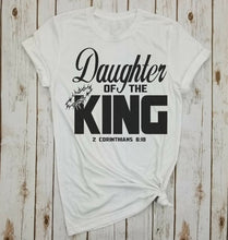 Load image into Gallery viewer, Daughter Of The King Shirt