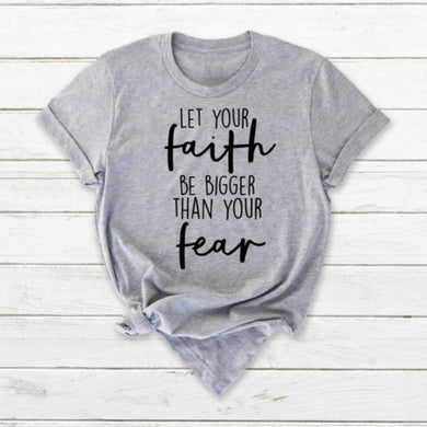 Let Your Faith Shirt