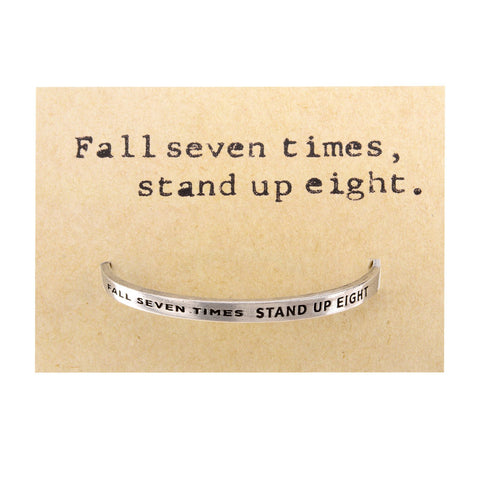 Quotable Cuff: Fall seven times ...