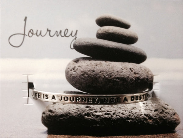 Quotable Cuff: Life is a journey ...