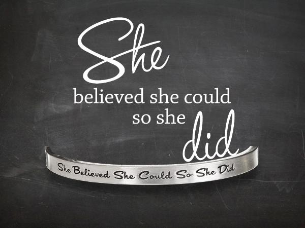 Quotable Cuff: She believed she could ...