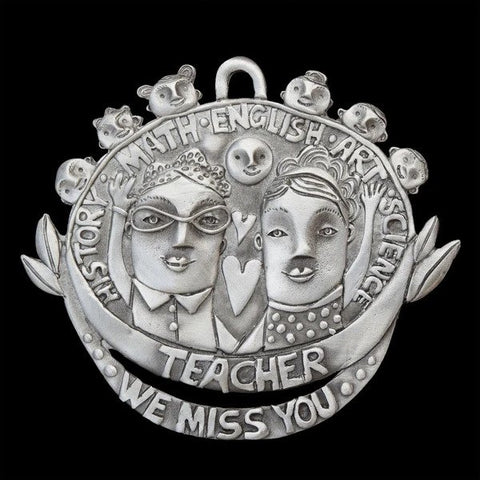 Pewter Ornament - Miss You Teacher