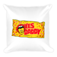 Load image into Gallery viewer, Yes, Daddy - Throw Pillow
