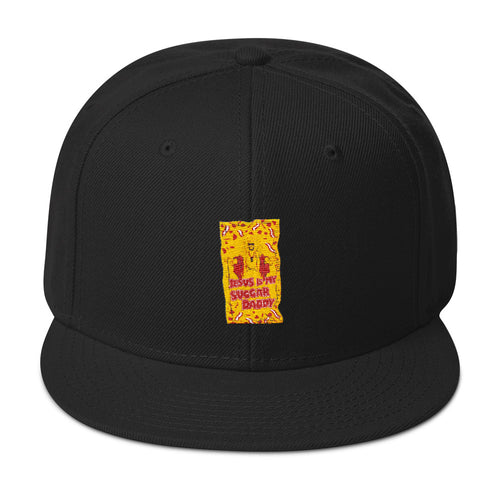 Jesus Is My Sugar Daddy - Snapback Hat