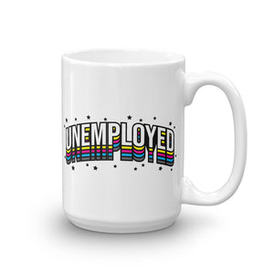Unemployed - Mug