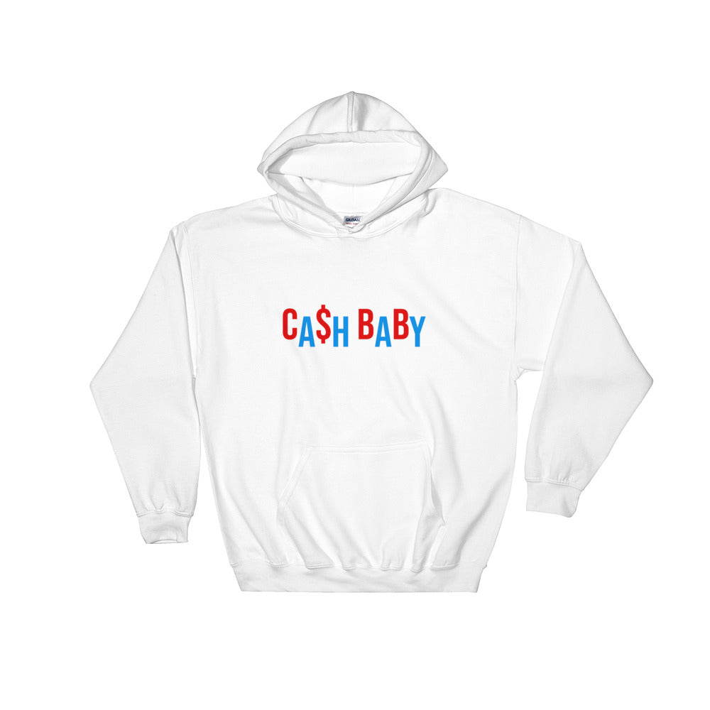 Cash Baby - Hooded Sweatshirt