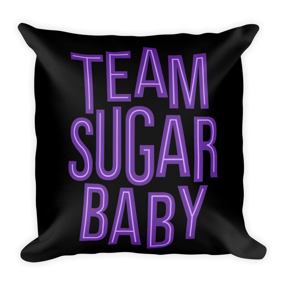 Team Sugar Baby - Throw Pillow