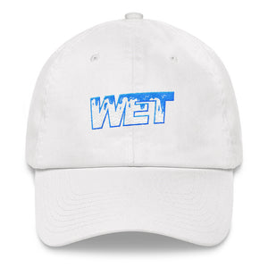 Wet - Dad Hat