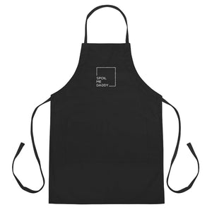 Spoil Me Daddy - Embroidered Apron