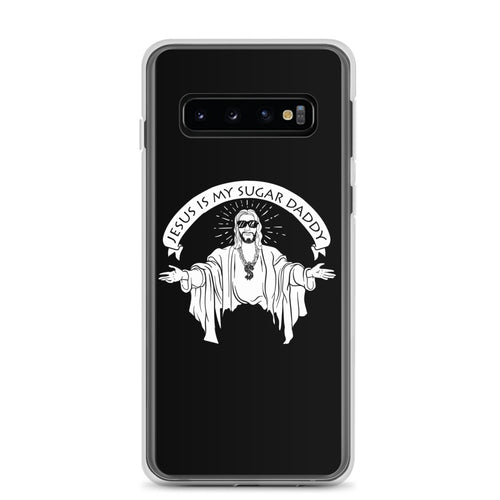 Jesus Is My Sugar Daddy - Samsung Case