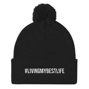 Living My Best Life - Knit Beanie