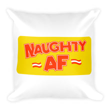 Load image into Gallery viewer, Naughty AF - Throw Pillow