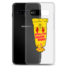 Load image into Gallery viewer, Jesus Is My Sugar Daddy - Samsung Case