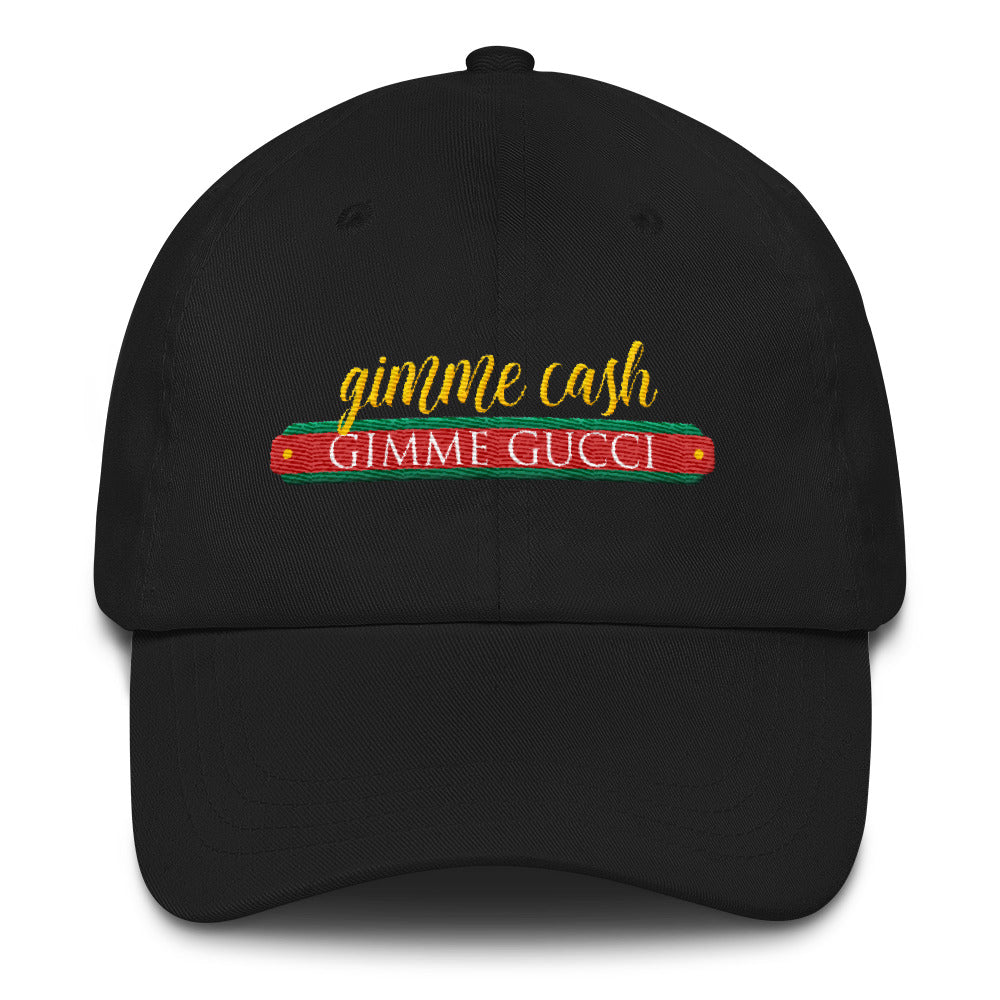Gimme Gucci - Dad Hat