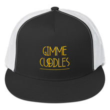 Load image into Gallery viewer, Gimme Cuddles - Trucker Cap