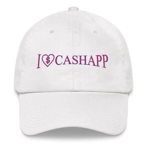 I Love Cash App - Dad Hat