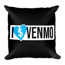 Load image into Gallery viewer, I Love Venmo - Throw Pillow