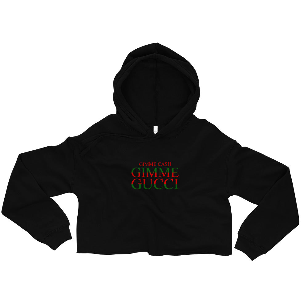Gimme Gucci - Crop Hoodie