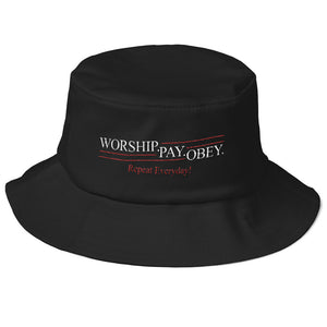 Worship Pay Obey - Bucket Hat