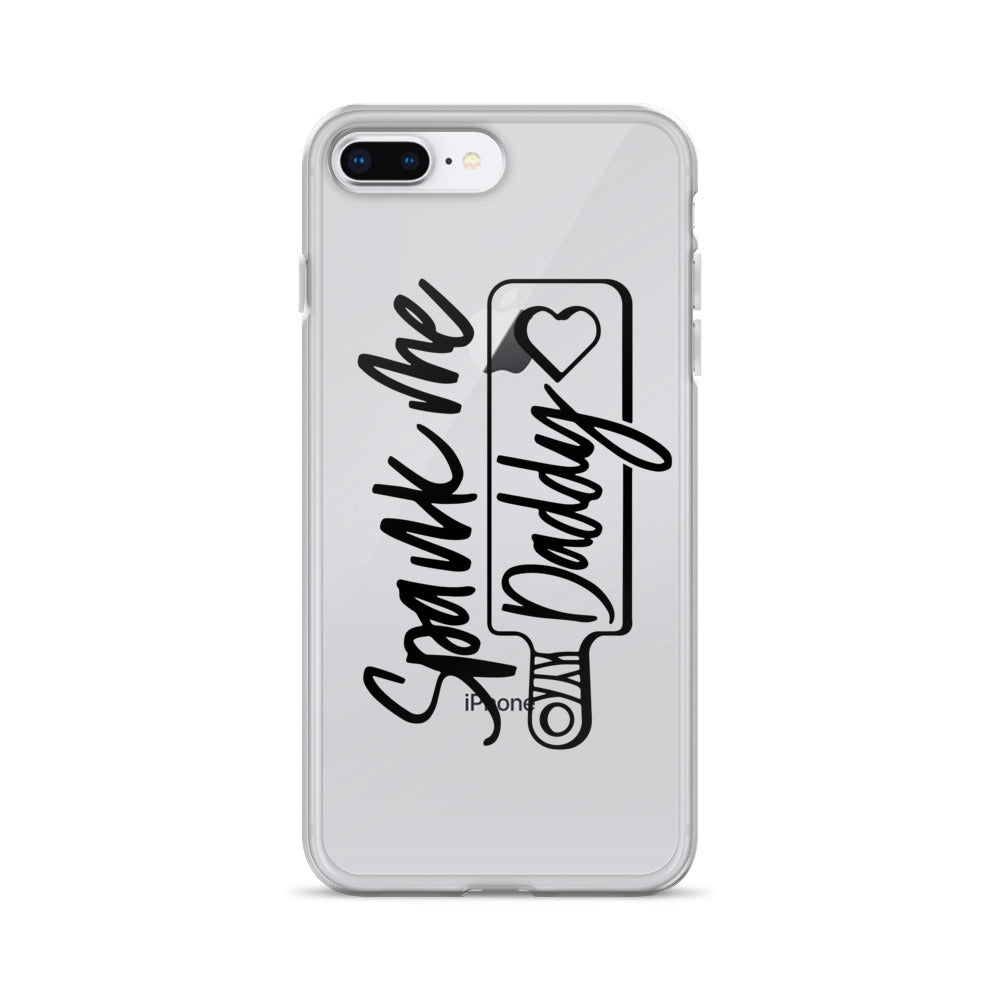 Spank Me Daddy - iPhone Case