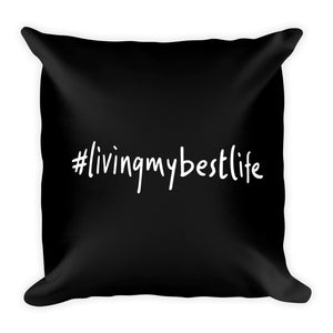 #LIVINGMYBESTLIFE - Throw Pillow