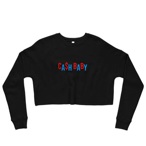 Cash Baby - Crop Sweatshirt