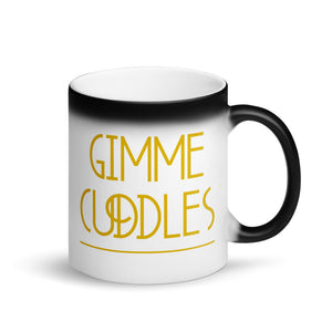 Gimme Cuddles - Magic Mug
