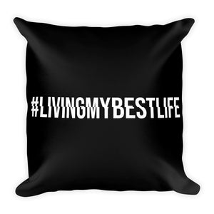 Living My Best Life - Throw Pillow