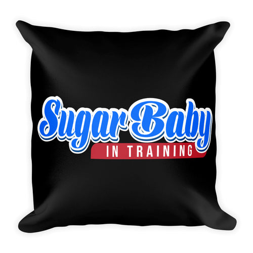 Sugar Baby In Training - Throw Pillow
