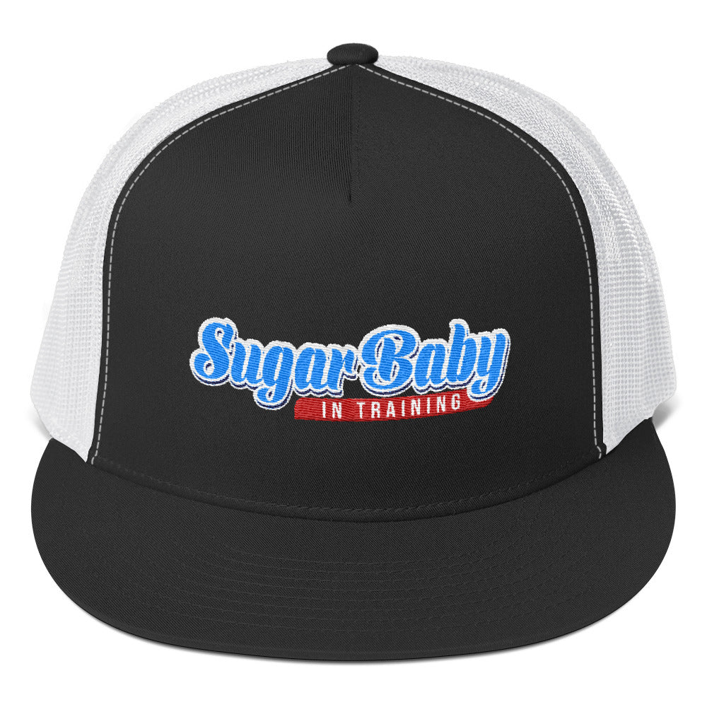 Sugar Baby In Training - Trucker Cap