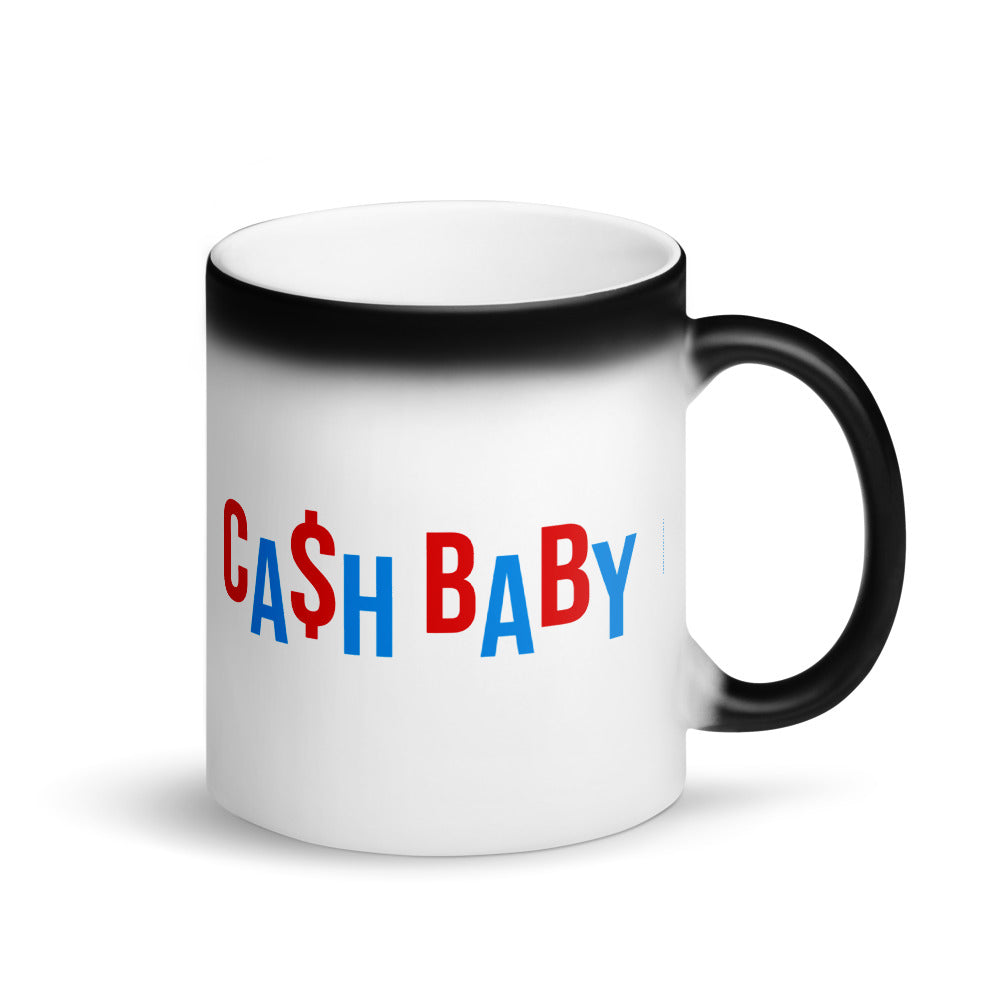 Cash Baby - Magic Mug