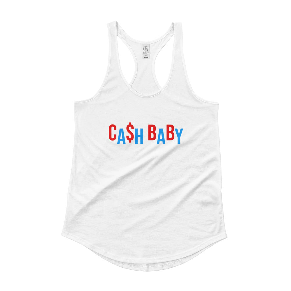 Cash Baby - Ladies' Tank Top