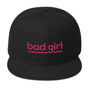 Bad Girl - Snapback Hat