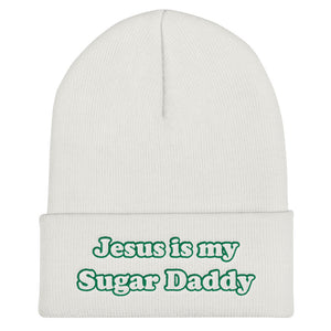 Jesus Is My Sugar Daddy - Cuffed Beanie