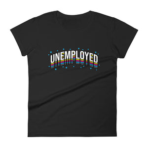 Unemployed - Women's short sleeve t-shirt