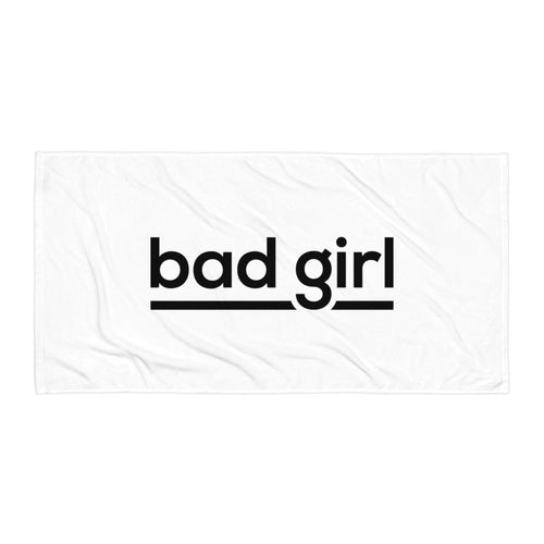 Bad Girl - Towel