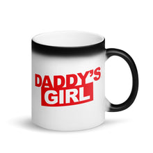 Load image into Gallery viewer, Daddy's Girl - Magic Mug