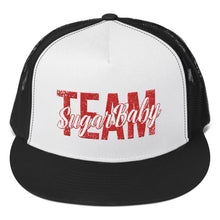 Load image into Gallery viewer, Team Sugar Baby - Trucker Cap
