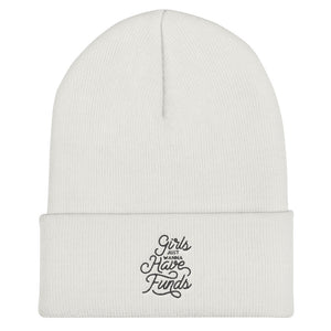 Girls Just Wanna Have Funds - Cuffed Beanie