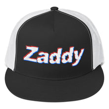 Load image into Gallery viewer, Zaddy - Trucker Cap